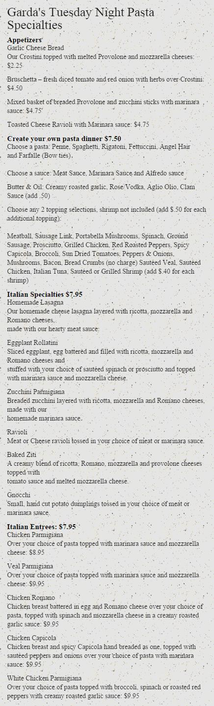 Garda's Tuesday Night Pasta Specialties