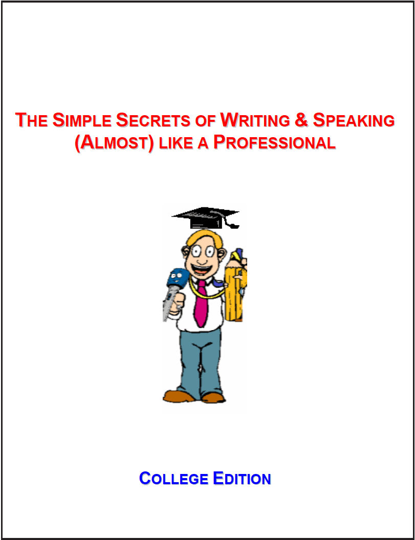 Book: The simplest secrets of writing and speaking (almost) like a professional