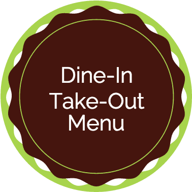 Dine-In, Take-Out Menu
