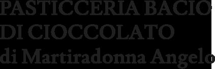 PASTICCERIA BACIO DI CIOCCOLATO di Martiradonna Angelo - LOGO
