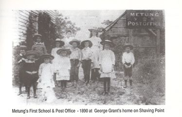 Metung's Fisrts School & Post Office - 1890 at George Grant's home on Shaving Point