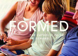FORMED - The Catholic Faith. On Demand.