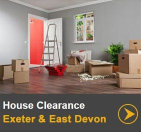 House clearance in Exeter & East Devon