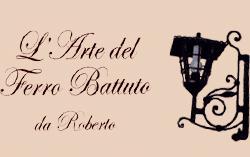 L'ARTE DEL FERRO BATTUTO DA ROBERTO-LOGO