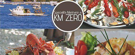 delle immagini di piatti a base di pesce, una barca in mezzo al mare e la scritta Specialità a KM zero
