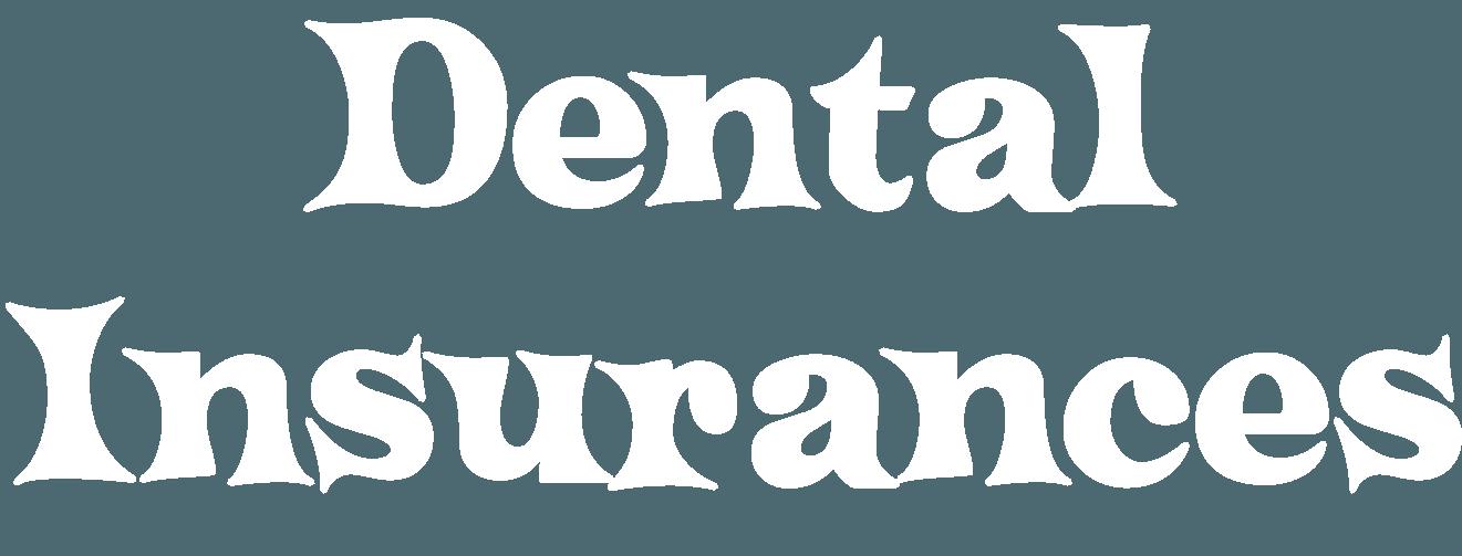 Dental Insurances