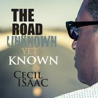 The Road Unknown Yet Known Available Now