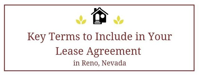 Key Terms To Include In Your Reno Lease Rental Agreement