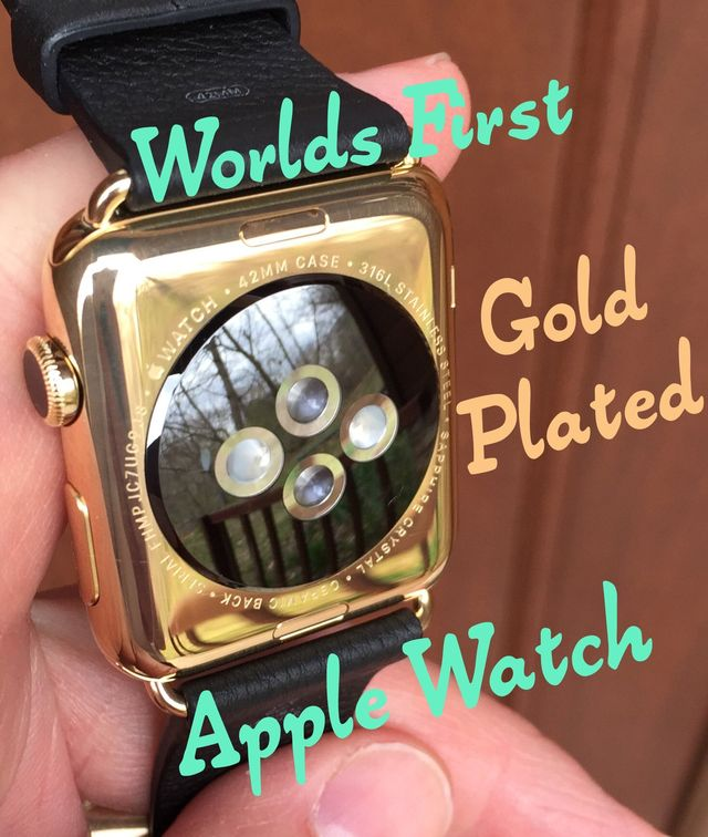 First gold plated Apple Watch The Time Preserve