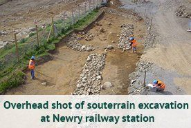 Overhead shot of souterrain excavation at Newry railway station