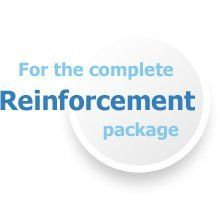 For the complete reinforcement package