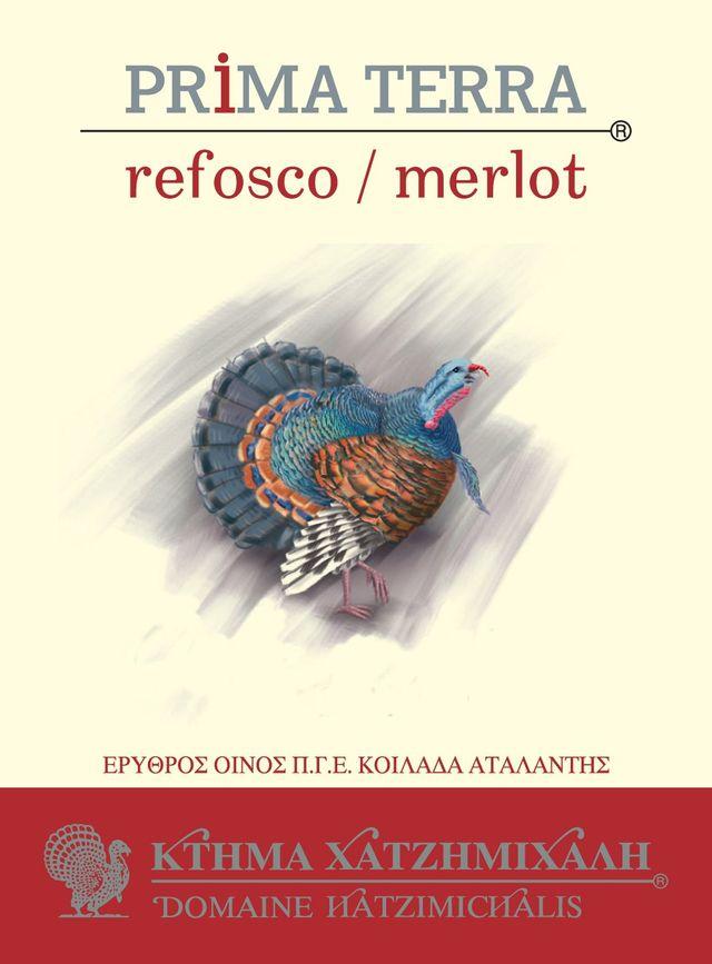Refosco / Merlot Hatzimichalis