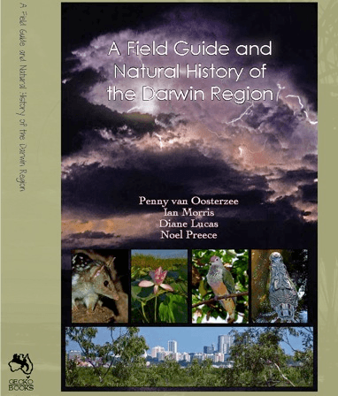 A Natural History and Field Guide to Australia's Top End