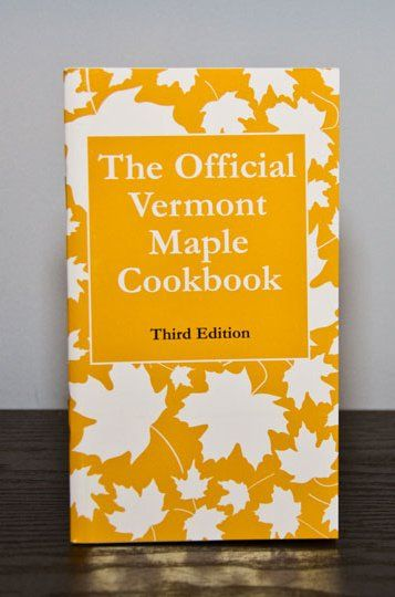 Vermont Maple Cookbook