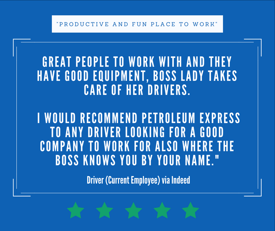 Testimonial from a current driver at Petroleum Express.