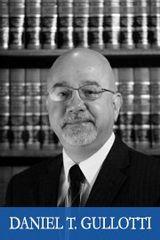 Daniel T Gullotti Workers Compensation Lawyer