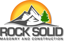 Rock Solid Masonry & Construction