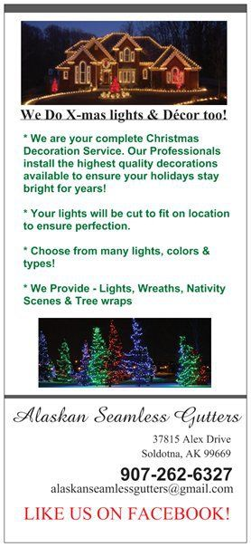 Our professionals install gutters and christmas lights in Soldotna, AK