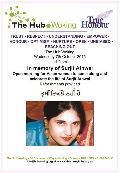 UPCOMING EVENTS Wednesday 7th October 2015 The Hub Woking - In memory of Surjit Athwal flyer