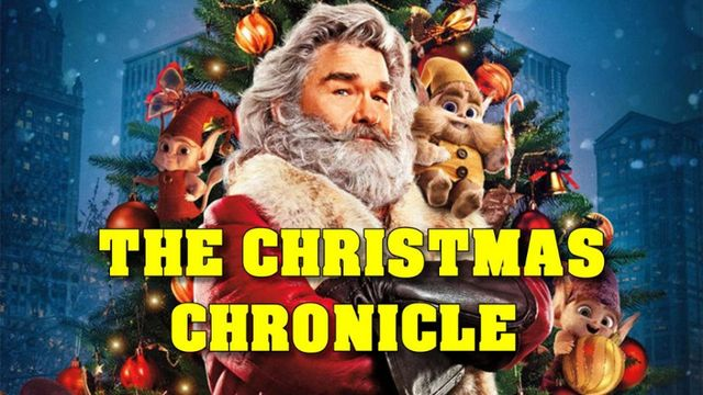 A Christmas Chronicles.The Christmas Chronicle 2018 Preview