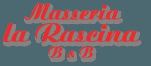 Masseria La Rascina - B&B di Lusso - Ostuni - Puglia