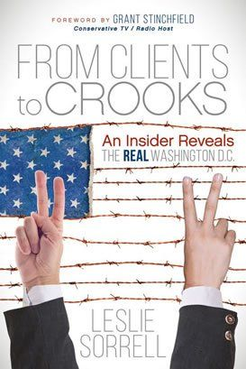 From Clients to Crooks by Leslie Sorrell