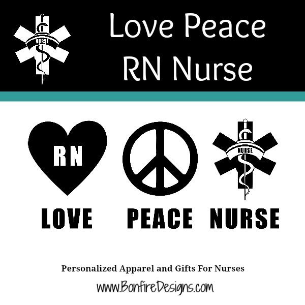 RN Love Peace Nurse