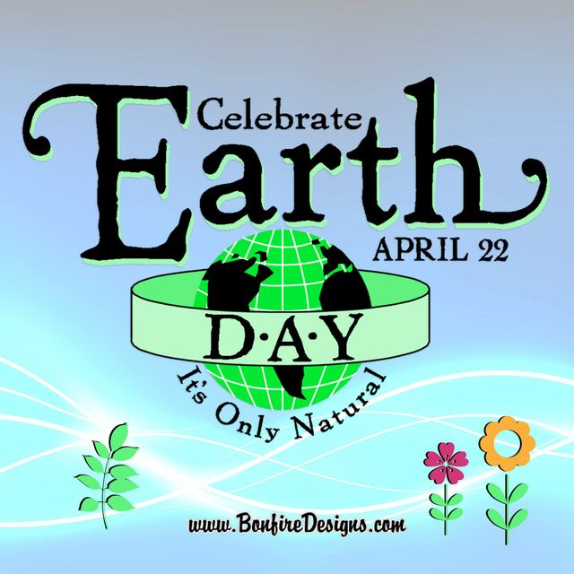 Celebrate Earth Day April 22nd