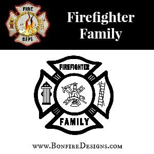 Firefighter Family Fire Dept Shirts and Gifts