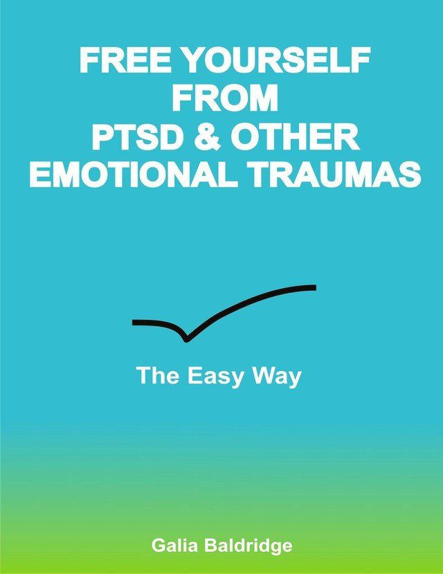 Free yourself from PTSD or other emotional trauma
