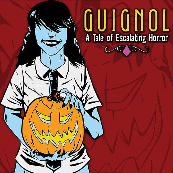 Guignol - A Tale of Escalating Horror