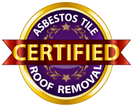 Asbestos Tile Roof Removal Certified