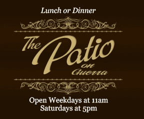Welcome The Patio On Guerra In Downtown Mcallen 956 661 9100 Restaurant Bar Live Entertainment